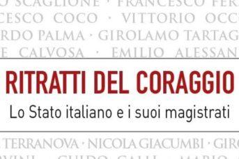 """""""Ritratti del coraggio. Lo Stato italiano e i suoi magistrati"""": la presentazione a Fondi"""